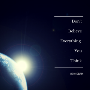 Don't BelieveEverythingYOUTHINK(2)